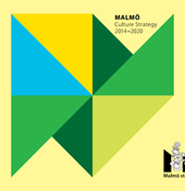 Stratégie Culturelle 2014-2020de la Ville de Malmö